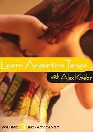 Argentine Tango - Vol. 3: Int./Adv. (Alex Krebs)