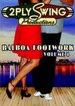 Balboa Footwork Vol. 1