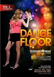 Own the Dance Floor Vol 3: Turn Up The Heat, Dance Floor Grinding Secrets