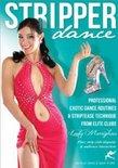 Stripper Dance - Professional Exotic Dance Routines & Striptease Technique