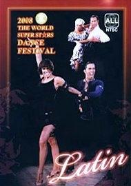 2008 World Super Stars Dance Festival Latin (EXCP Bronze)